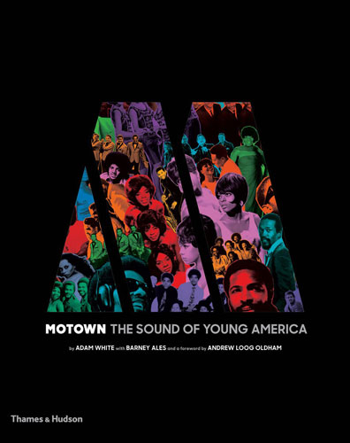 Coming soon: Motown: The Sound of Young America (Thames and Hudson)