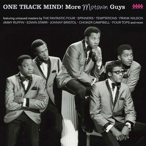 Coming soon: One Track Mind! More Motown Guys (Ace)