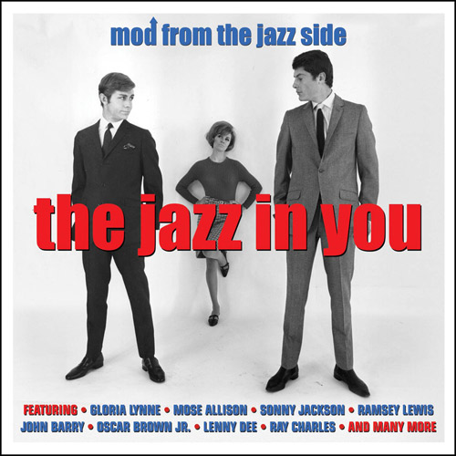 Budget compilation: The Jazz In You – Mod From The Jazz Side (Not Now Music)
