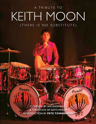 Coming soon: Keith Moon: There is No Substitute by Ian Snowball