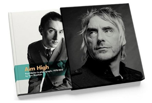 Paul Weller in Photographs 1978 - 2015 hy Tom Sheehan