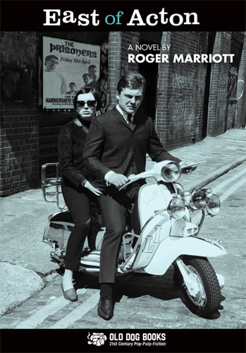 New mod fiction: East of Acton by Roger Marriott
