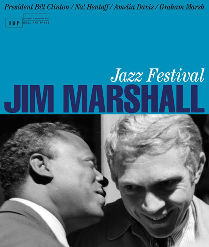 Coming soon: Jazz Festival: Jim Marshall (Reel Art Press)