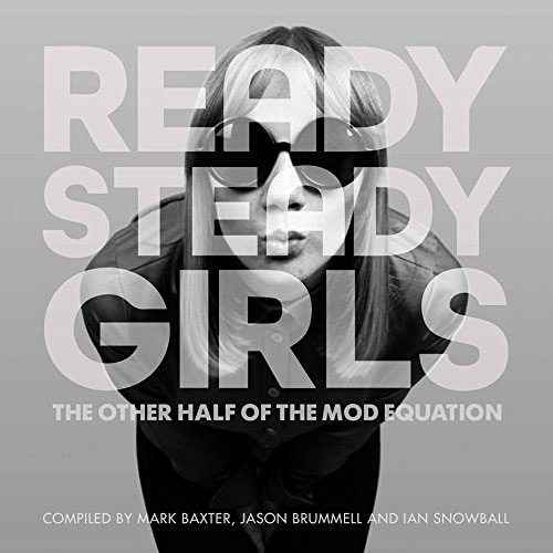 Ready Steady Girls by Jason Brummell, Ian Snowball and Mark Baxter (Suave Collective Publishing)