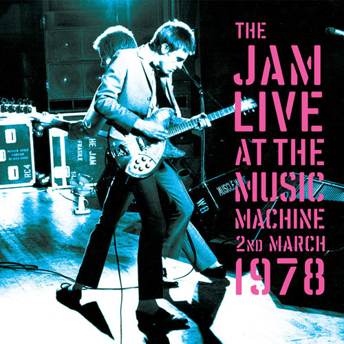 Pre-order now: The Jam Live At The Music Machine 1978 limited edition vinyl