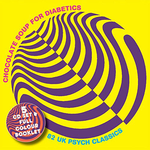 Classic psych reissue: Chocolate Soup For Diabetics Volumes 1-5 return as a budget box set