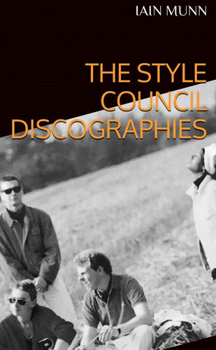 Bargain spotting: The Style Council Discographies by Iain Munn