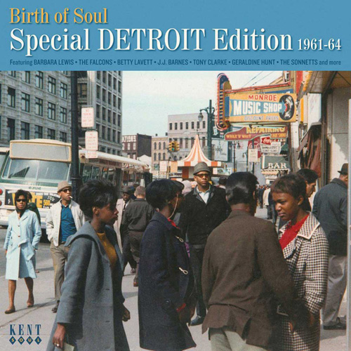 Coming soon: Birth Of Soul – Special Detroit Edition 1961-64 (Kent)