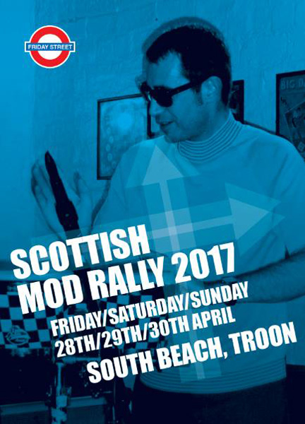 Friday Street Presents 2017 Scottish Mod Rally to Troon