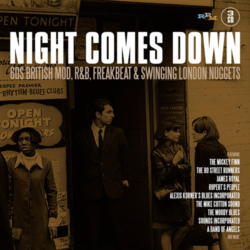 Coming soon: Night Comes Down – 60 mod, R&B and freakbeat London nuggets box set