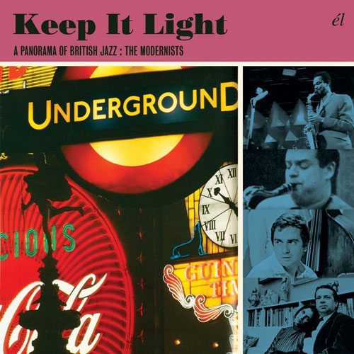 Keep It Light: A Panorama Of British Jazz - The Modernists box set (El)