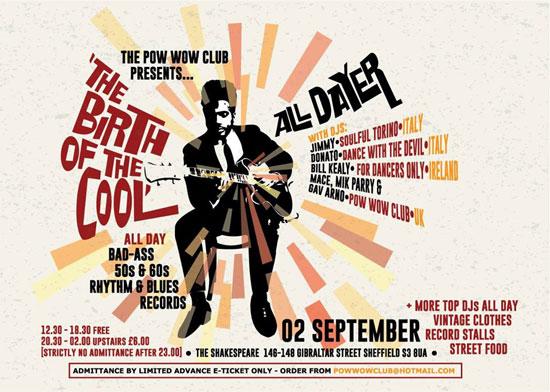 Pow Wow Club Birth of the Cool Alldayer in Sheffield