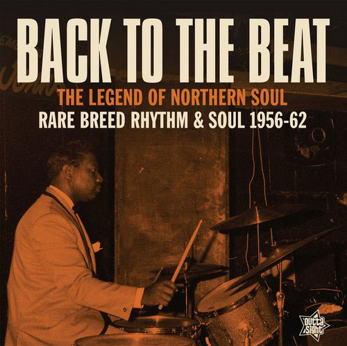 Back To The Beat – Rare Breed Rhythm & Soul 1956-62 vinyl