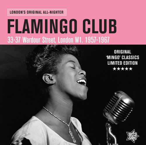 Coming soon: The Flamingo Club - London's Original All-Nighter vinyl (Outta Sight)
