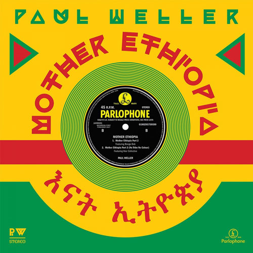 Coming soon: Paul Weller - Mother Ethiopia limited edition vinyl