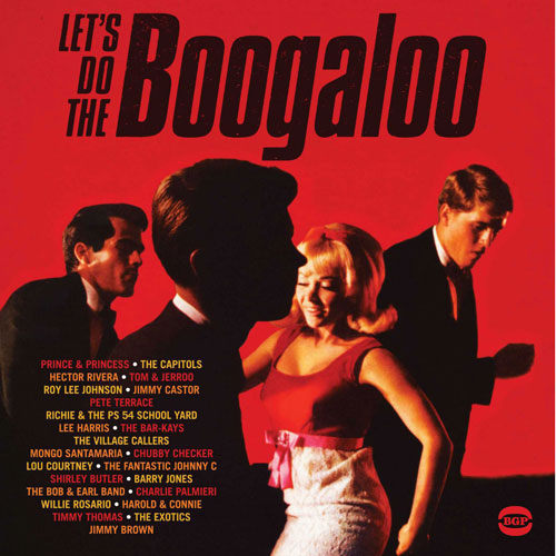 Coming soon: Let's Do The Boogaloo CD and vinyl (Ace)
