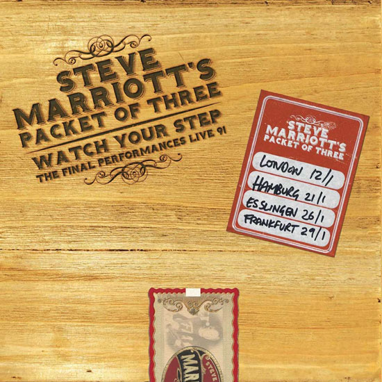 Steve Marriott – Watch Your Step: Final Performances '91 box set