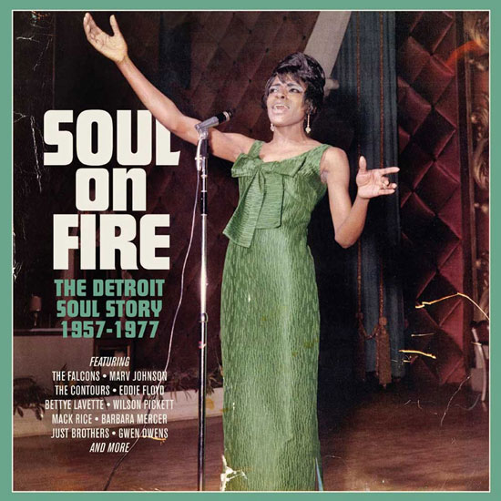 Coming soon: Soul On Fire – The Detroit Soul Story 1957-1977 (Soul Time)