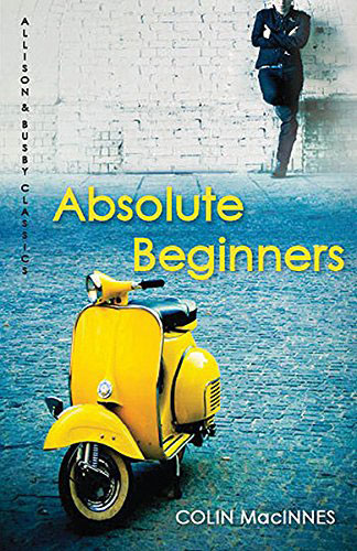Essential read: Absolute Beginners by Colin MacInnes