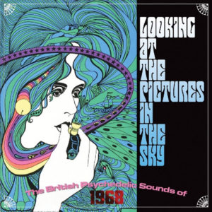 Looking At The Pictures In The Sky: The British Psychedelic Sounds Of 1968 box set