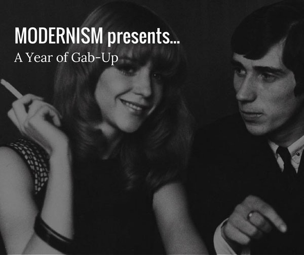 Modernism presents a year of Gab-Up in Liverpool
