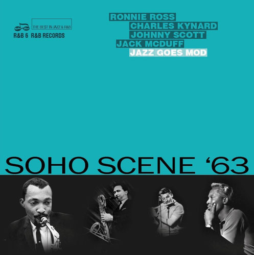 Coming soon: Soho Scene '63 (Jazz Goes Mod) on double CD