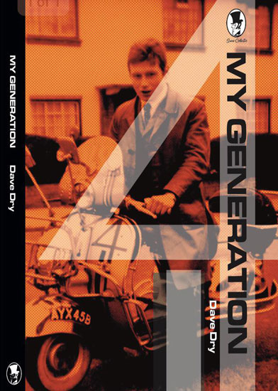 New book: My Generation by David Dry