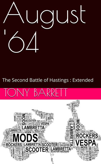 On Kindle: August '64 Extended by Tony Barrett