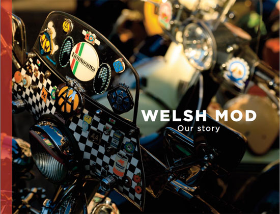 18. Kickstarter book project: Welsh Mod – Our Story