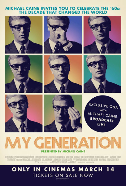 Upcoming documentary: My Generation with Michael Caine
