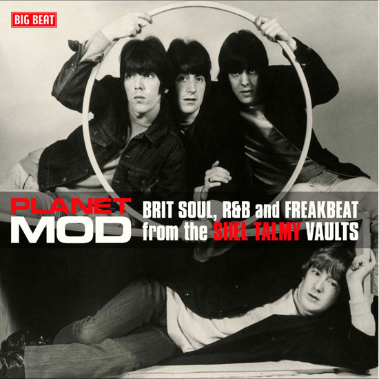 Planet Mod – Brit Soul, R&B And Freakbeat From The Shel Talmy Vaults