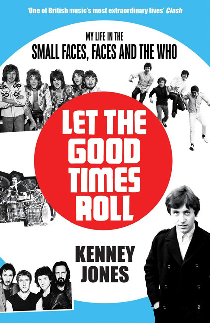 Kenney Jones - Let The Good Times Roll autobiography