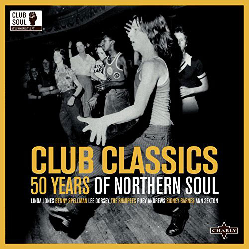 Club Classics: 50 Years of Northern Soul double vinyl