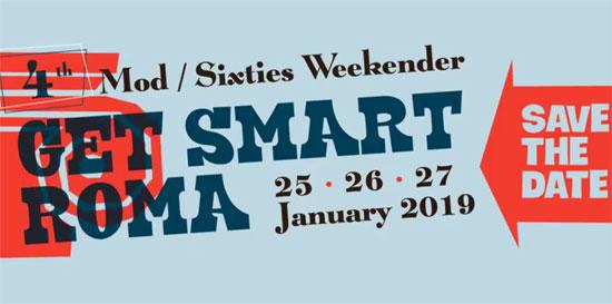 Get Smart Roma Mod/Sixties Weekender 2019