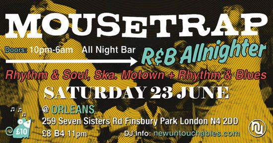 Mousetrap Rhythm & Blues Allnighter in London
