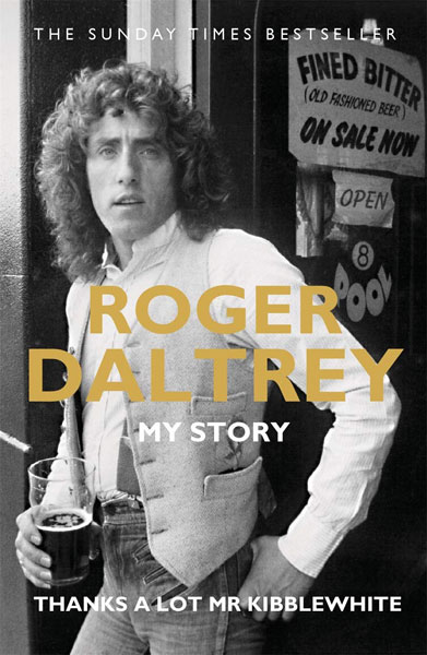 Roger Daltrey: Thanks a lot Mr Kibblewhite in paperback