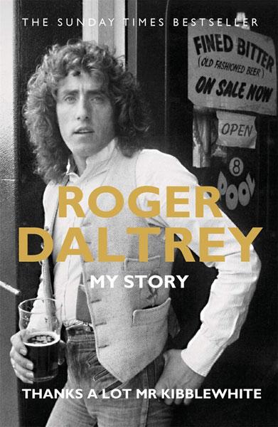 Roger Daltrey: Thanks a lot Mr Kibblewhite in paperback