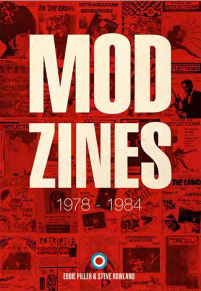 Coming soon: Mod Zines 1978 - 1984 by Eddie Piller