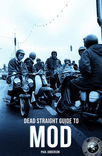 Coming soon: Dead Straight Guide to Mod by Paul Anderson