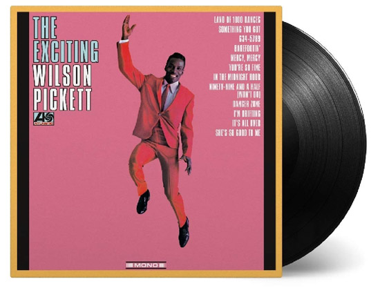 Vinyl reissue: The Exciting Wilson Pickett