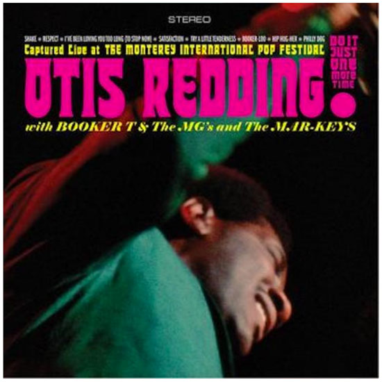 Otis Redding with Booker T & The MGs and The Mar-Keys - Just Do It One More Time!
