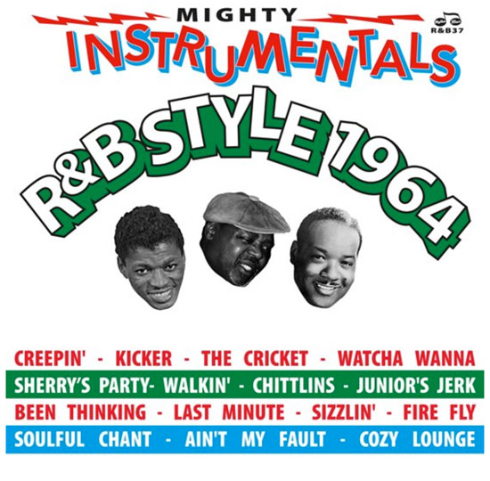 Various artists - R&B Style 1964 - Mighty Instrumentals R&B Style 1964