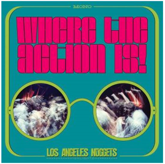 Various artists - Los Angeles Nuggets - Where The Action Is!
