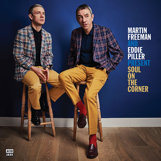 Martin Freeman and Eddie Piller Present Soul On The Corner