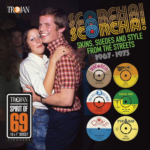 Scorcha! Skins, Suedes and Style from the Streets 1967-1973 vinyl box set