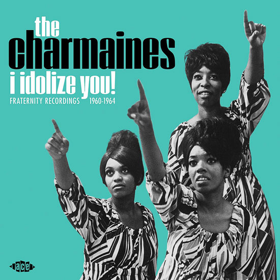 The Charmaines - I Idolize You! 1960-1964 vinyl release