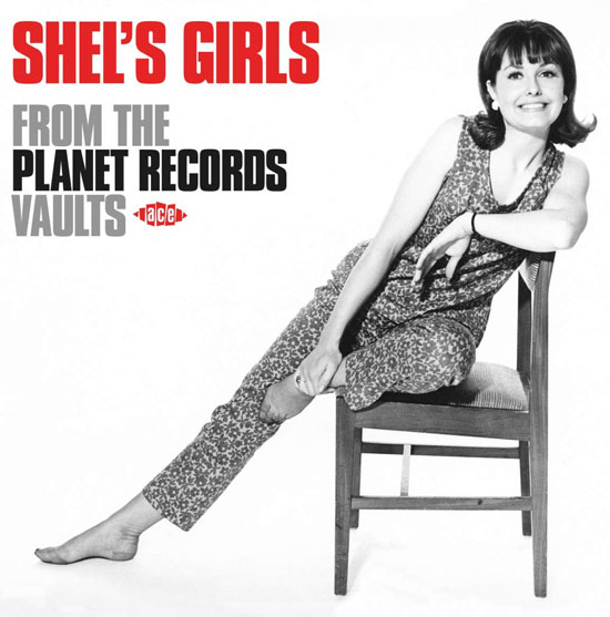 Shel's Girls - From The Planet Records Vaults CD