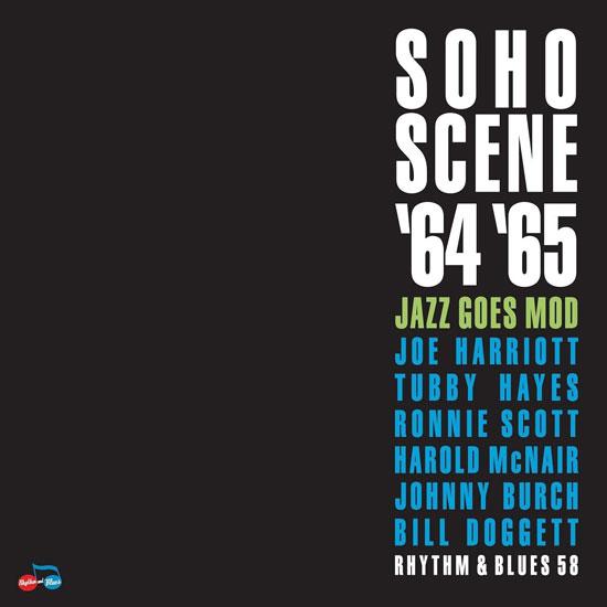 Soho Scene 1964-65 (Jazz Goes Mod)