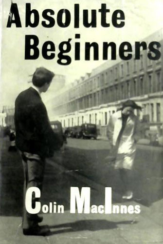 11. Essential read: Absolute Beginners by Colin MacInnes