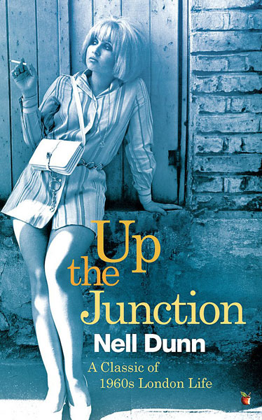 Up The Junction by Nell Dunn